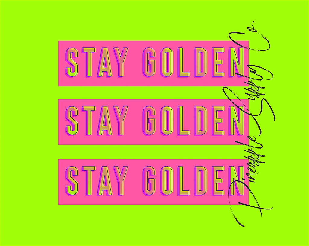 Meaning Of Stay Golden Pineapple Supply Pineapple Shop On A Mission To Spread Good Vibes I couldn't sleep so i made this tonight. meaning of stay golden pineapple